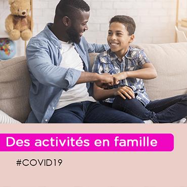 Covid-19 : comment occuper vos enfants ? (10-14 ans)