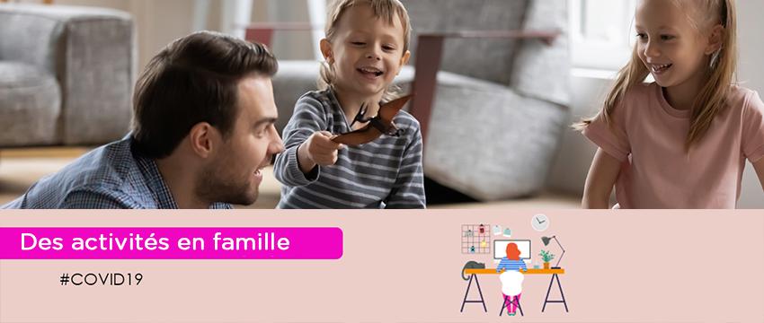 Covid-19 : comment occuper vos enfants ? (6-10 ans)